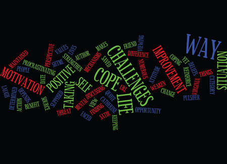 menace: LIFE IS THE WAY IT IS Text Background word cloud concept
