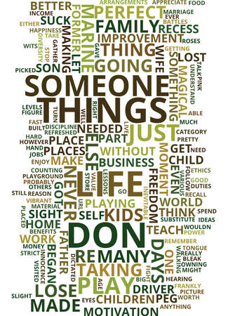 LIFE LESSONS FROM A WORK AT HOME FATHER Text Background Word Cloud Concept