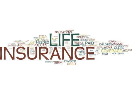 LIFE INSURANCE OVER OVER AGE OR EVEN AGE Text Background Word Cloud Concept