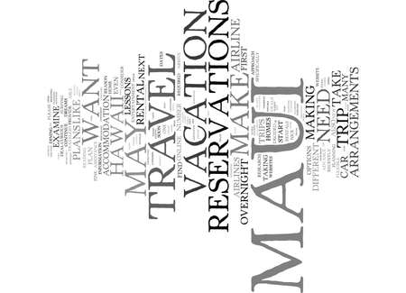 MAUI TRAVEL ARRANGEMENTS YOU MAY NEED TO MAKE Text Background Word Cloud Concept