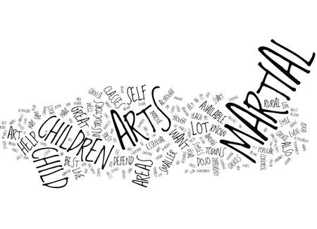 MARTIAL ARTS FOR CHILDREN Text Background Word Cloud Concept Illustration