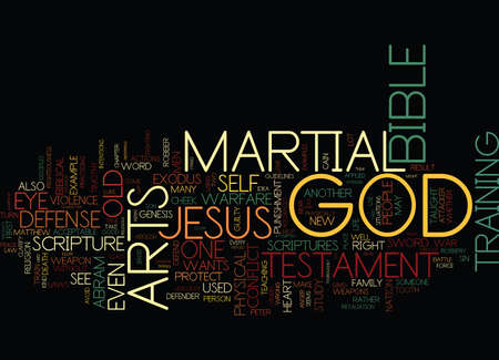 MARTIAL ARTS AND THE BIBLE Text Background Word Cloud Concept