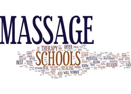 MASSAGE SCHOOLS Text Background Word Cloud Concept