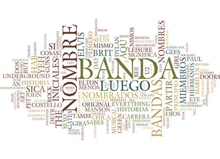 LOS NOMBRES DETRAS DE LAS BANDAS DE MUSICA Text Background Word Cloud Concept Illustration