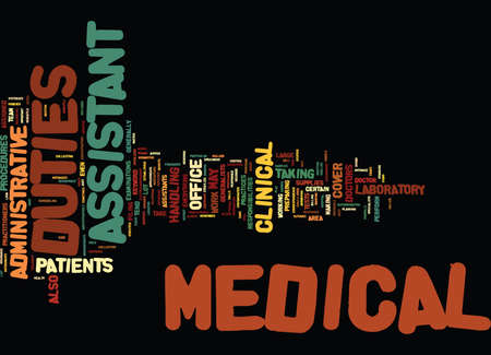 MEDICAL ASSISTANT DUTIES Text Background Word Cloud Concept