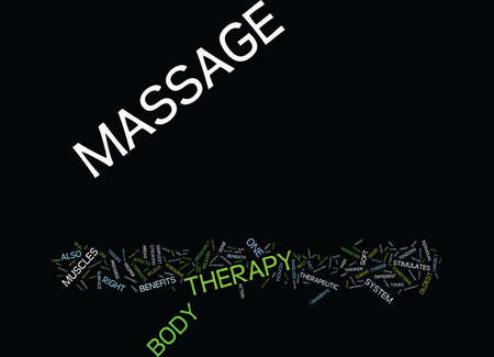 MASSAGE THERAPY AN OLDEST THERAPEUTIC FORM Text Background Word Cloud Concept Çizim