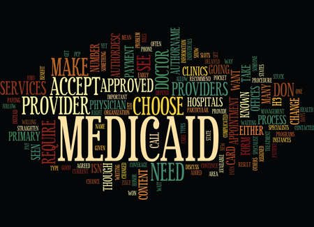 MEDICAID PROVIDERS Text Background Word Cloud Concept