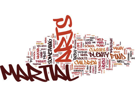 MARTIAL ARTS NOT JUST FOR CHILDREN Text Background Word Cloud Concept