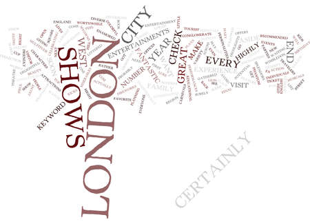 intimidated: LONDON SHOWS Text Background Word Cloud Concept Illustration