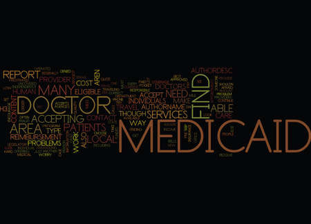 medicaid: MEDICAID DOCTORS Text Background Word Cloud Concept