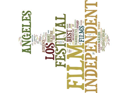 experimental: LOS ANGELES INDEPENDENT FILM FESTIVAL Text Background Word Cloud Concept