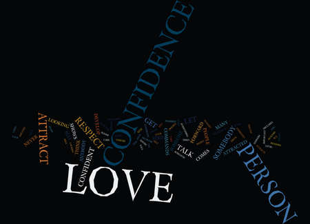 LOVE QUIZ DOES CONFIDENCE ATTRACTS LOVE Text Background Word Cloud Concept