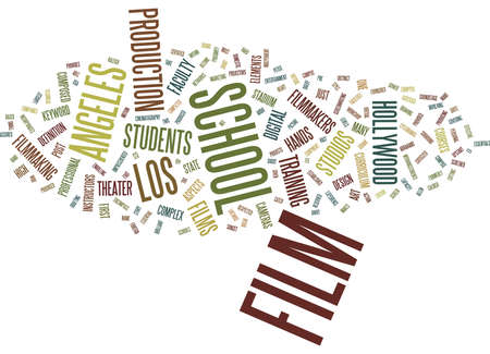 LOS ANGELES FILM SCHOOL Text Background Word Cloud Concept Illustration