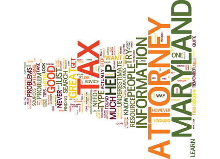 MARYLAND TAX ATTORNEY Text Background Word Cloud Concept Illustration