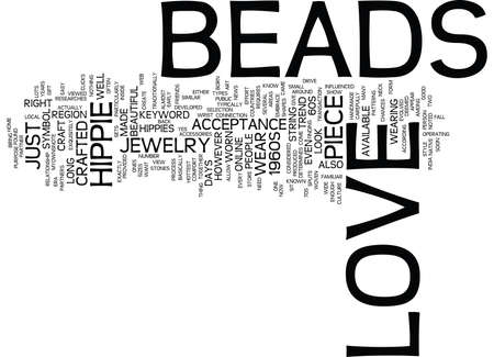 LOVE BEADS Text Background Word Cloud Concept Illustration