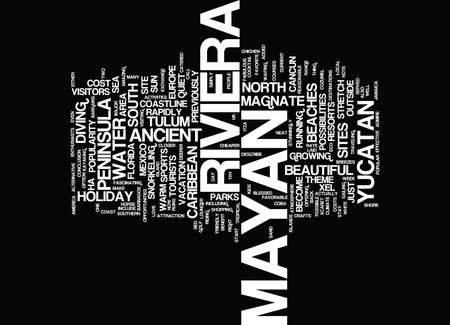 MAYAN RIVIERA MEXICO WHY IS IT SO POPULAR Text Background Word Cloud Concept