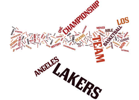 LOS ANGELES LAKERS HISTORY Text Background Word Cloud Concept Illustration