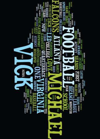 MICHAEL VICK Text Background Word Cloud Concept