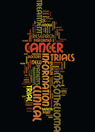 mesothelioma: MESOTHELIOMA NEW TREATMENTS FOR MESOTHELIOMA CANCER Text Background Word Cloud Concept