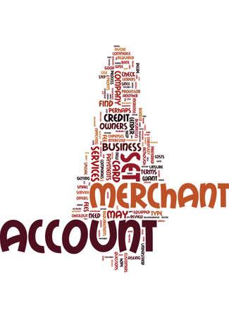 MERCHANT ACCOUNT SET UP Text Background Word Cloud Concept