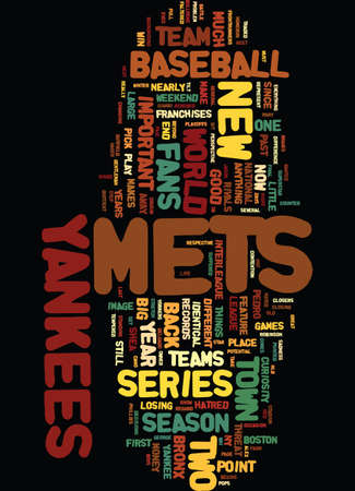 METS YANKEES COLUMN Text Background Word Cloud Concept
