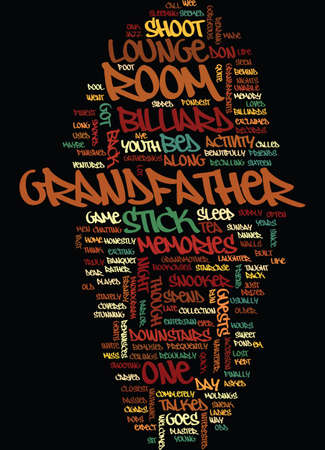 MEMORIES OF GRANDFATHER S BILLIARD ROOM Text Background Word Cloud Concept