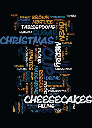 MERRY CHRISTMAS CHEESECAKES Text Background Word Cloud Concept