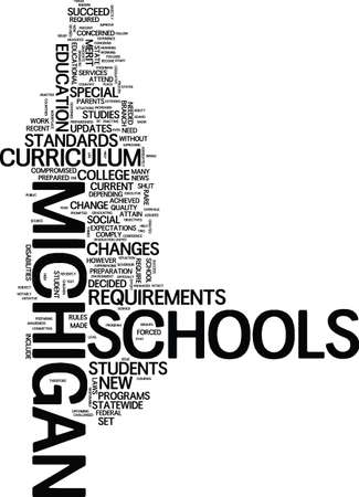 MICHIGAN SCHOOLS TWEAK CURRICULUM Text Background Word Cloud Concept Illustration