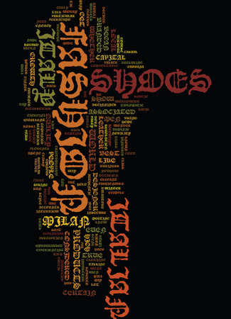MEN SHOES AND ITALY Text Background Word Cloud Concept
