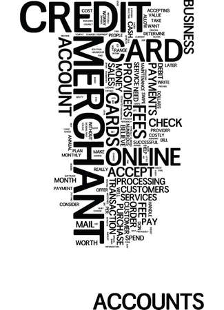 MERCHANT ACCOUNT FEES ARE THEY WORTH IT Text Background Word Cloud Concept