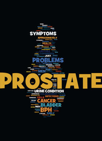 MEN S GUIDE TO PROSTATE PROBLEMS Text Background Word Cloud Concept Illustration
