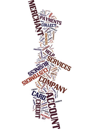 MERCHANT SERVICES ACCOUNT Text Background Word Cloud Concept