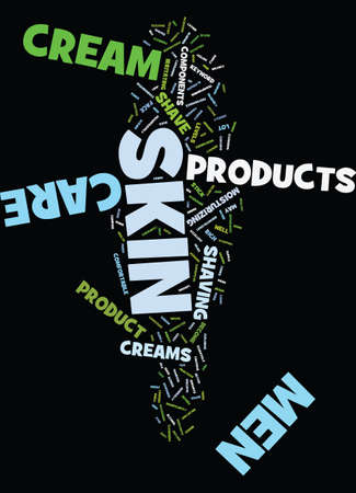 MEN SKIN CARE CREAM PRODUCT Text Background Word Cloud Concept