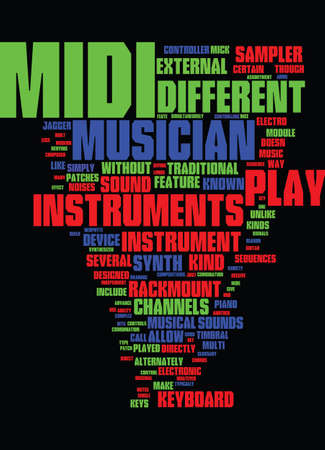 MIDI GLOSSARY FOR THE NEOPHYTE ELECTRO MUSICIAN Text Background Word Cloud Concept Иллюстрация