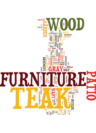 TEAK PATIO FURNITURE Text Background Word Cloud Concept Illustration