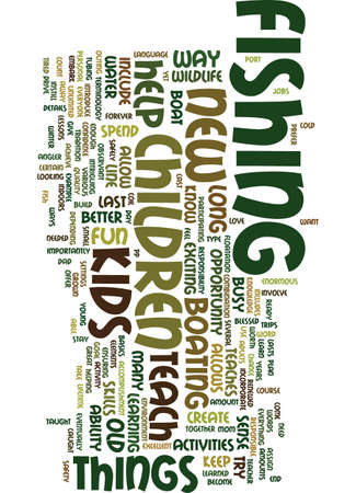 exciting: TEACH YOUR KIDS TO FISH Text Background Word Cloud Concept Illustration