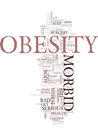 classed: MORBID OBESITY DETAILS Text Background Word Cloud Concept Illustration