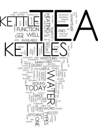 TEA KETTLES Text Background Word Cloud Concept Illustration