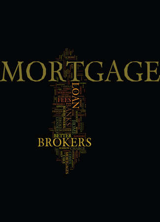 MORTGAGE BROKERS VS BANKS Text Background Word Cloud Concept