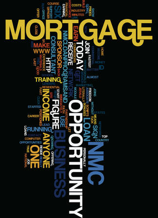 MORTGAGE BUSINESS OPPORTUNITY Text Background Word Cloud Concept Ilustrace