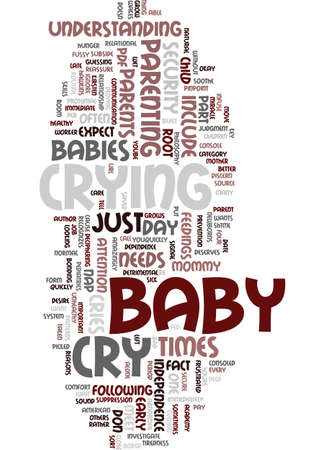 MOMMY BABY WHEN YOUR BABY CRIES Text Background Word Cloud Concept Illustration