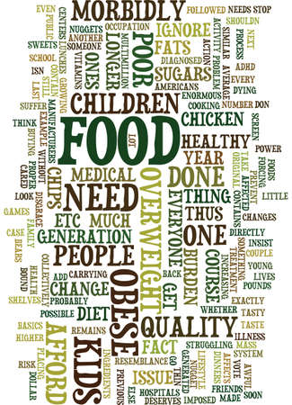 MORBIDLY OBESE IS AN ISSUE THAT AFFECTS EVERYONE Text Background Word Cloud Concept
