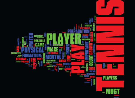 TENNIS S PSYCHOLOGY AND FITNESS Text Background Word Cloud Concept