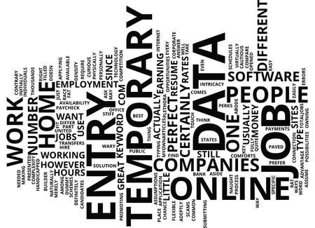 TEMPORARY DATA ENTRY JOB Text Background Word Cloud Concept