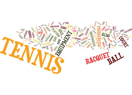 TENNIS EQUIPMENT Text Background Word Cloud Concept Illustration