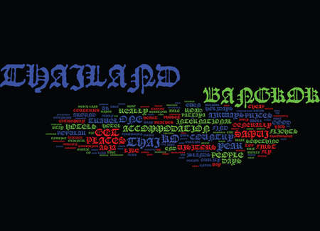 THAILAND HEART OF ASIA HOLIDAYS Text Background Word Cloud Concept