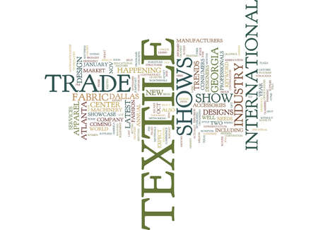 TEXTILE TRADE SHOWS Text Background Word Cloud Concept