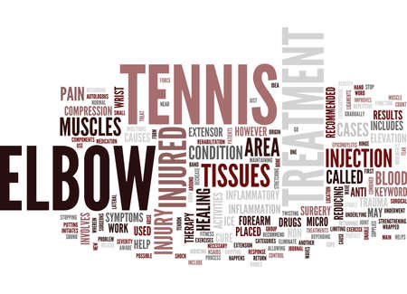 TENNIS ELBOW TREATMENT Text Background Word Cloud Concept Illustration