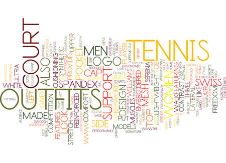 TENNIS OUTFITS Text Background Word Cloud Concept Illustration