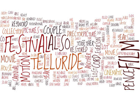 TELLURIDE FILM FESTIVAL Text Background Word Cloud Concept Illustration